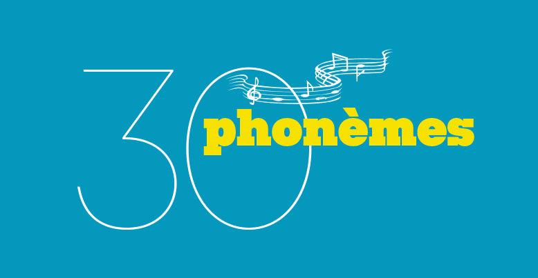 30 phonèmes